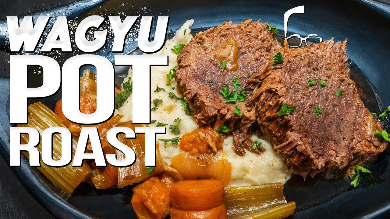WAGYU POT ROAST (NOT YOUR GRANDMOTHER'S RECIPE!) | SAM THE COOKING GUY