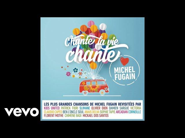 Claudio Capéo - Je n'aurai pas le temps (Love Michel Fugain) (Audio)