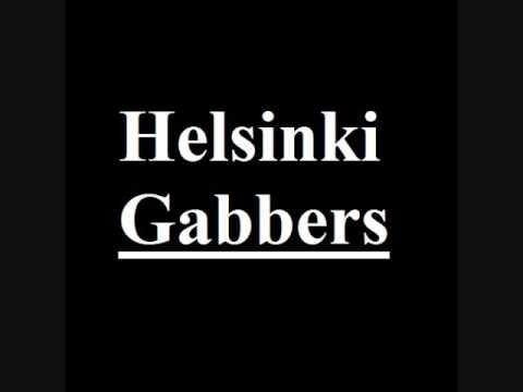 Helsinki Gabbers - Saturday Night Session 1