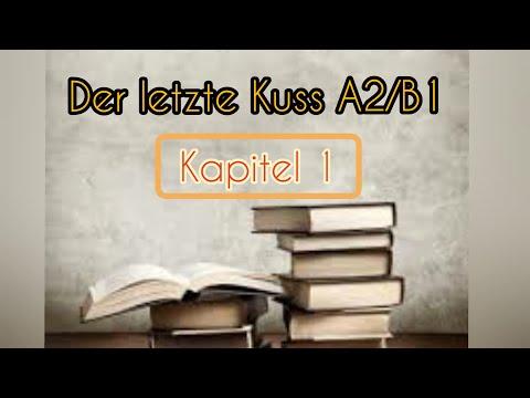 Учим немецкий легко! Der Letzte Kuss (А2-В1) Kapitel 1