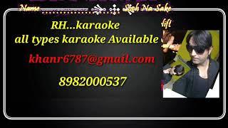 Tenu itna main pyar kran karaoke track soch na saken Rashid hero