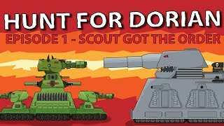 """""""Hunt for Dorian Episod 1 Scout got the order"""" Cartoons about tanks"""