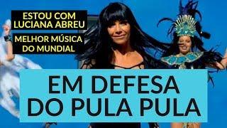 PULA PULA É POESIA - EM DEFESA DE LUCIANA ABREU I QUERO LÁ SABER #33
