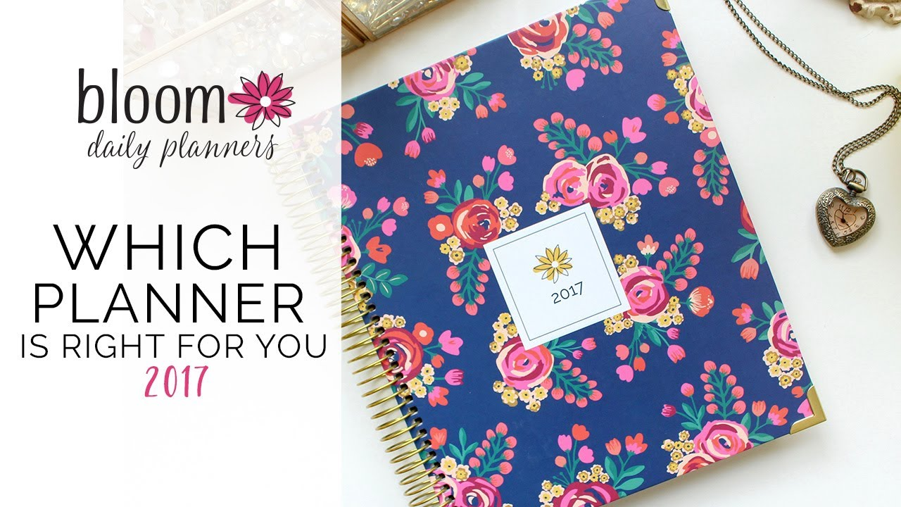 which 2017 bloom daily planner layout is right for you youtube