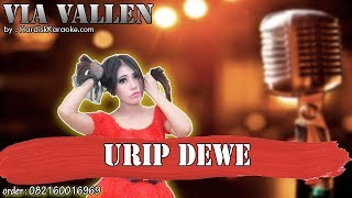 URIP DEWE - VIA VALLEN karaoke tanpa vokal