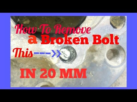 How To Remove A Broken Bolt In Very A Deep Hole In 20mm | Cara Mencabut Baut Patah Dikedalaman 20mm