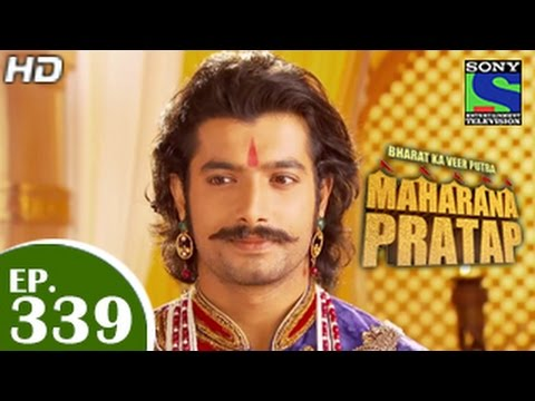 Bharat Ka Veer Putra Maharana Pratap - महाराणा प्रताप - Episode 339 - 30th December 2014