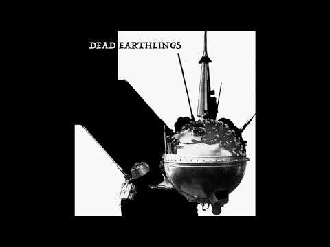 Dead Earthlings - Dead Earthlings (2020) (New Full Album)