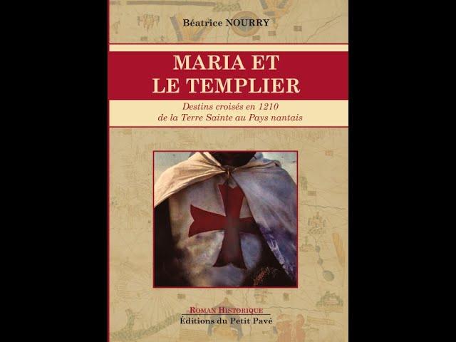 MARIA ET LE TEMPLIER  - Lecture de Béatrice Nourry