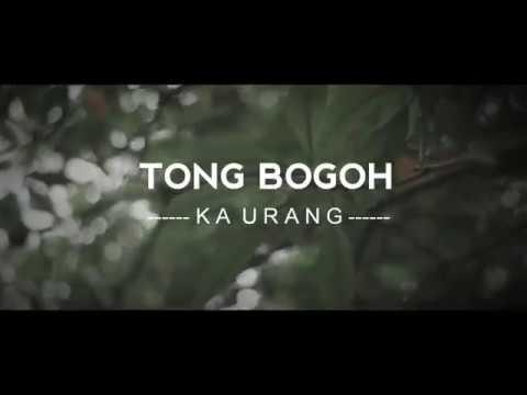 LAIN PUISI - TONG BOGOH KA URANG