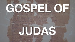 The Gospel of Judas Examined