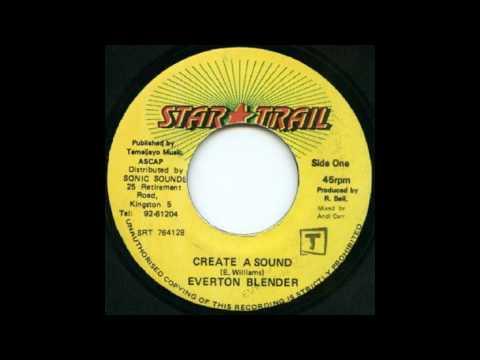 Everton Blender - Create A Sound - Sly Dunbar & Danny Firehouse - Version