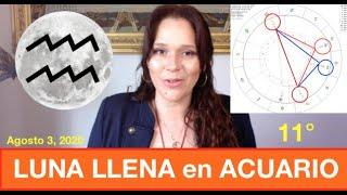 """LUNA LLENA en ACUARIO 11° AGOSTO 3, 2020 """"LA CURA"""" y Cómo Afectará a Cada Signo"""