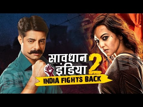 Savdhaan India - India Fight Back - Full Interview | Sonakshi Sinha | Life Ok Savdhaan India 2018 thumbnail