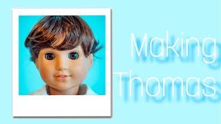Making Thomas (American girl boy doll custom)