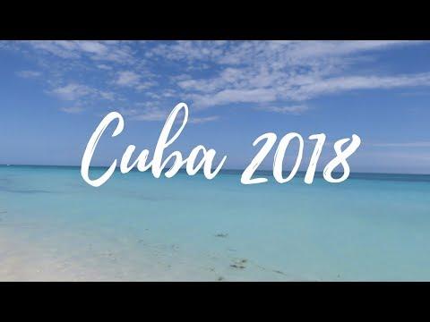 Cuba 2018 | TRAVEL VLOG