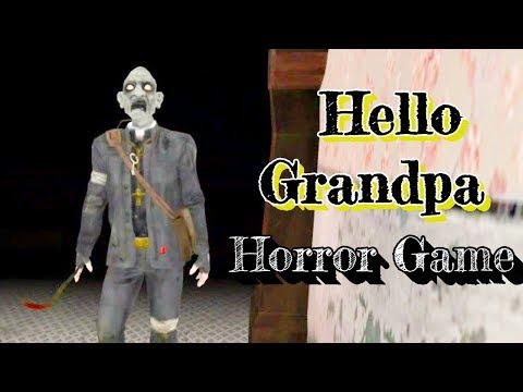 Hello Grandpa Horror Game Full Gameplay