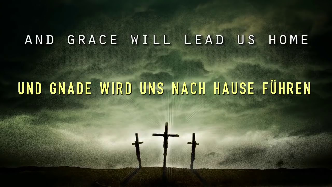 Amazing Grace Deutsch