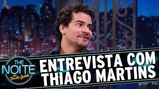 Entrevista com Thiago Martins | The Noite (26/12/16)