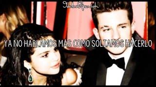 »Charlie Puth Ft Selena Gomez - ❝We Don't Talk Anymore❞ || Sub Español«