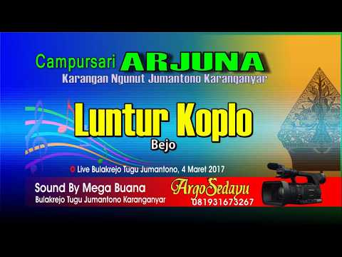 Luntur versi Koplo - Reogkan Campursari Arjuna Ngunut Jumantono
