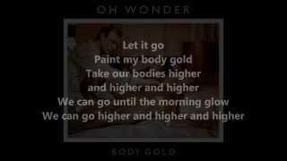Oh Wonder - Body Gold [Lyrics]