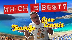 Tenerife or Gran Canaria WHICH IS BEST?