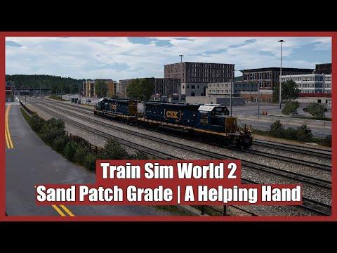A Helping Hand - Sand Patch Grade - Train Sim World 2 |