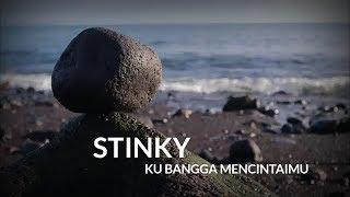 STINKY - KUBANGGA MENCINTAIMU   LYRICS