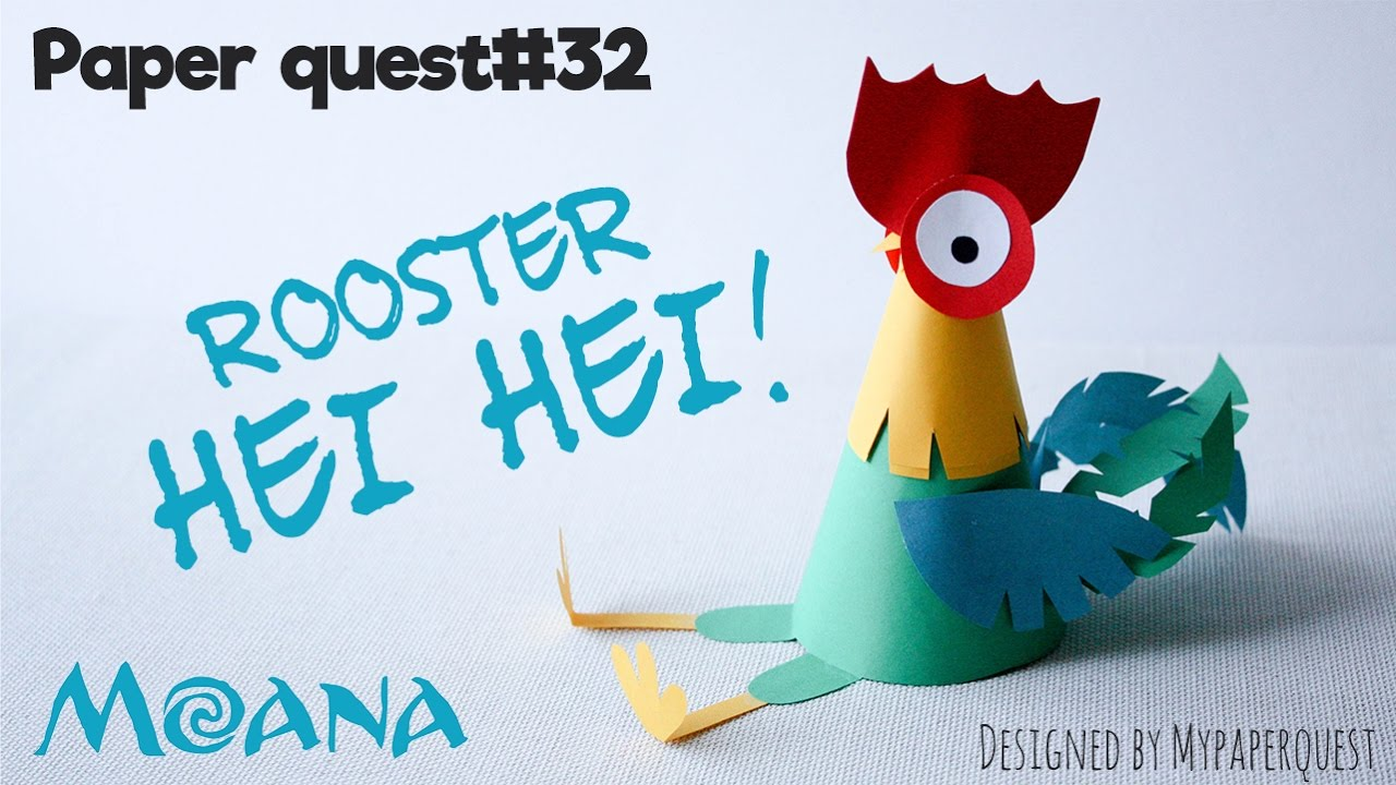How to make rooster Hei Hei Moana /Papercraft/ Easy Kids Craft - My Paper Quest - YouTube