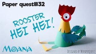 Как сделать поделку петушок ХейХей своими руками Моана / How to make rooster Moana - My Paper Quest