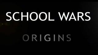 Школьные Войны: Начало