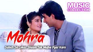 Subah Se Lekar Shaam Tak Mujhe Pyar Karo | Mohra 1994