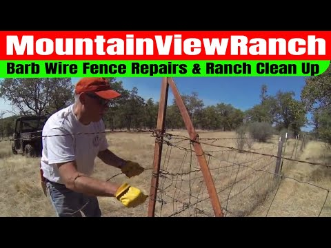Barbed Wire Fence Repair - Ranch Clean Up - Mountain View Ranch #mvr