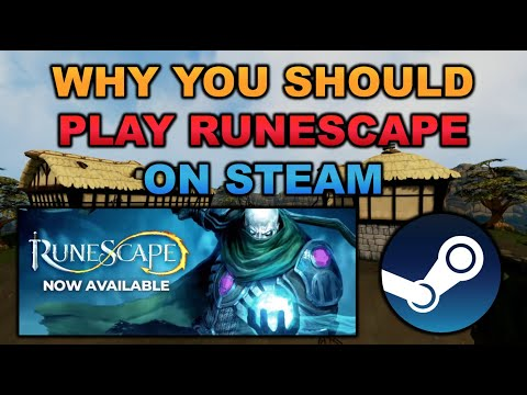 Why You Should Play RuneScape 3 on Steam