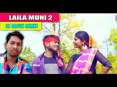 Laila Muni 2 Santali Hits Remix Song 2019 // Dj Arjun Remix