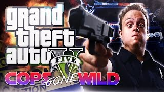 "GTA 5 COP Training simulator with KOSDFF in GTA V ""COPS GONE WILD"" -"