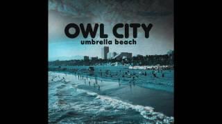 Umbrella Beach (Long Lost Sun remix) - Owl City / Adam Young FULL HD 1080p