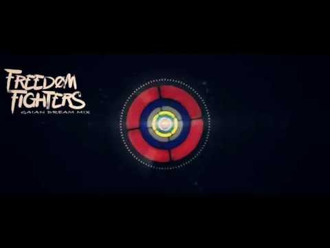 Freedom Fighters - Gaian Dream Mix