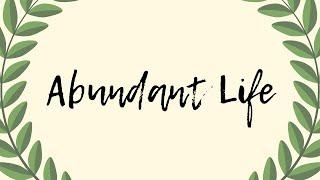 Abundant Life | Sunday Morning Service