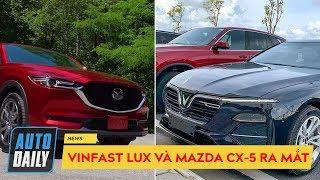 VinFast Lux và Mazda CX-5 mới ra mắt cùng ngày, cộng đồng mạng DẬY SÓNG