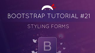 bootstrap tutorial 21 styling forms
