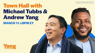Grassroots Town Hall with Andrew Yang and special guest, Michael Tubbs
