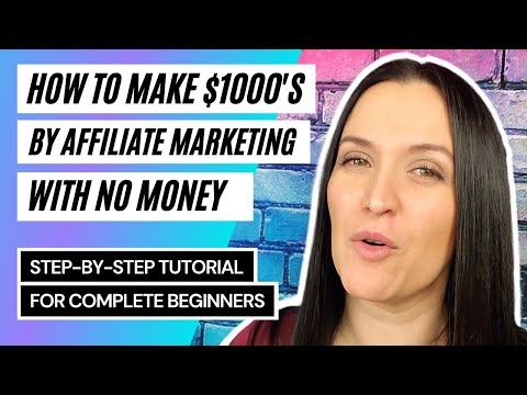 How To Make $1000's by Affiliate Marketing with NO Money 💵 (for FREE)   2021 Tutorial for Beginners