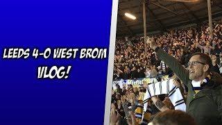 "Leeds 4-0 West Brom   ""PASS HIM ON!"" (vlog)"