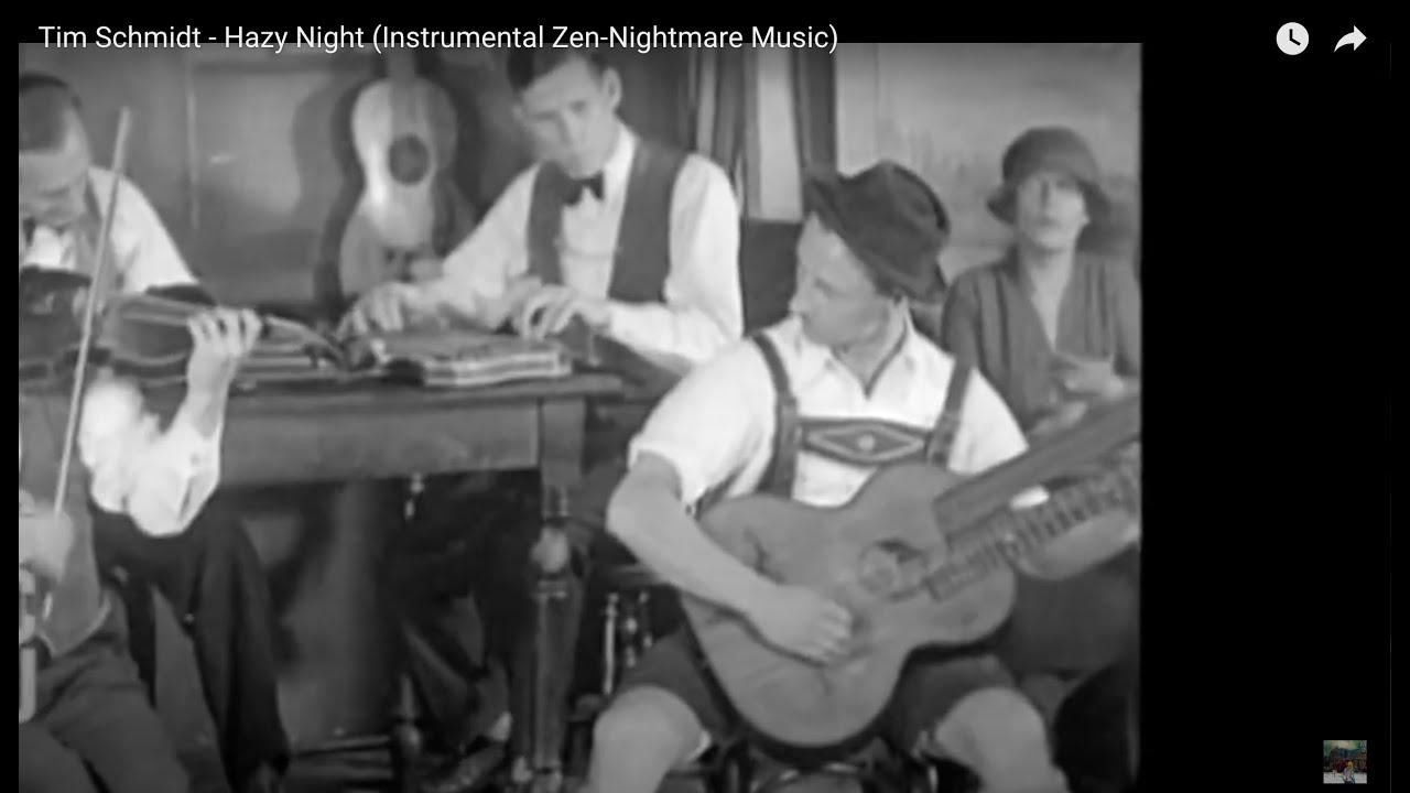 Hazy Night (Instrumental Zen-Nightmare in new video)