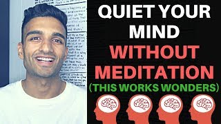 Download Mp3 3 Ways Ways To Quiet The Mind Without Meditation  Very Easy