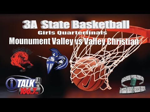 Monument Valley vs Valley Christian Girls 3A State Basketball Quarterfinals Full Game