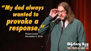 When My Dad Found My Porn: Peyton Leone @ The Mystery Box Show