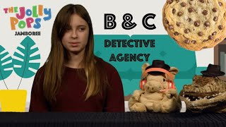 The B & C Detective Agency - The Jolly Pops Jamboree